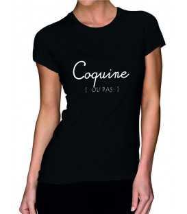 T-shirt femme Coquine ... ou pas