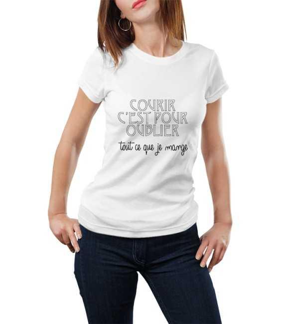 T-shirt femme Courir c'est pour oublier tout ce que je mange