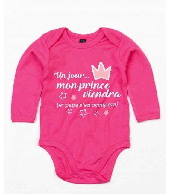 Body Bébé slogan un jour mon prince viendra ... et mon papa s'en occupera.