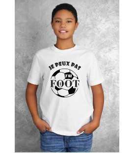 T-shirt Enfant Je peux pas J'ai foot