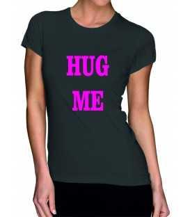 T-shirt femme hug me