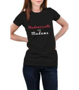 T-shirt femme mademoiselle pas madame