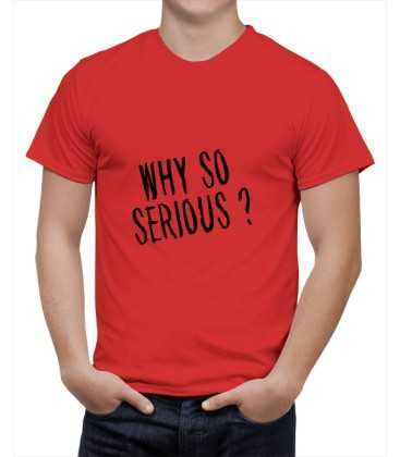 T-shirt homme Why so serious !