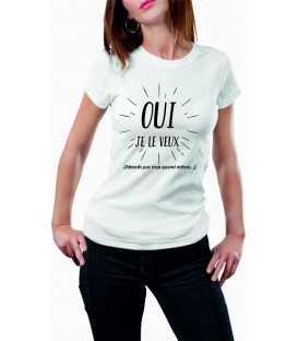 T-shirt femme Oui Je le veux Humour